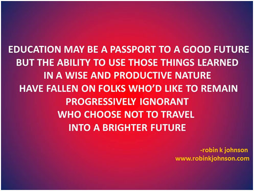 Education maybe a passport to a good future
