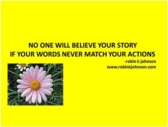 no one will believe your story