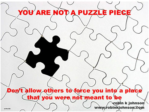 you are not a puzzle piece